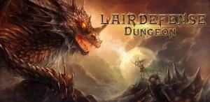 Lair Defense: Dungeon на Android - нечеловеческое сразжение